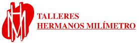 TALLERES HERMANOS MILIMETRO, S.L.U.